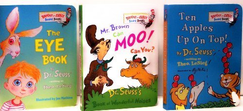 Ten Apples Up On Top! / Mr. Brown Can Moo! Can You? / The Eye Book - Pack F (Bright and Early Board Books)