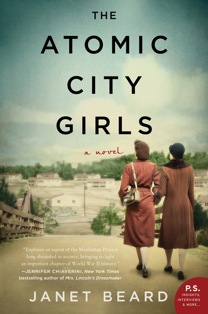 The Atomic City Girls by Janet Beard, ISBN: 9780062666710