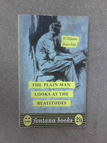 A Plain Man Looks At The Beatitudes