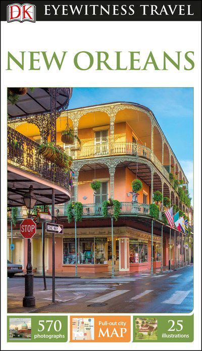 DK Eyewitness Travel Guide: New Orleans (Dk Eyewitness Travel Guides New Orleans)