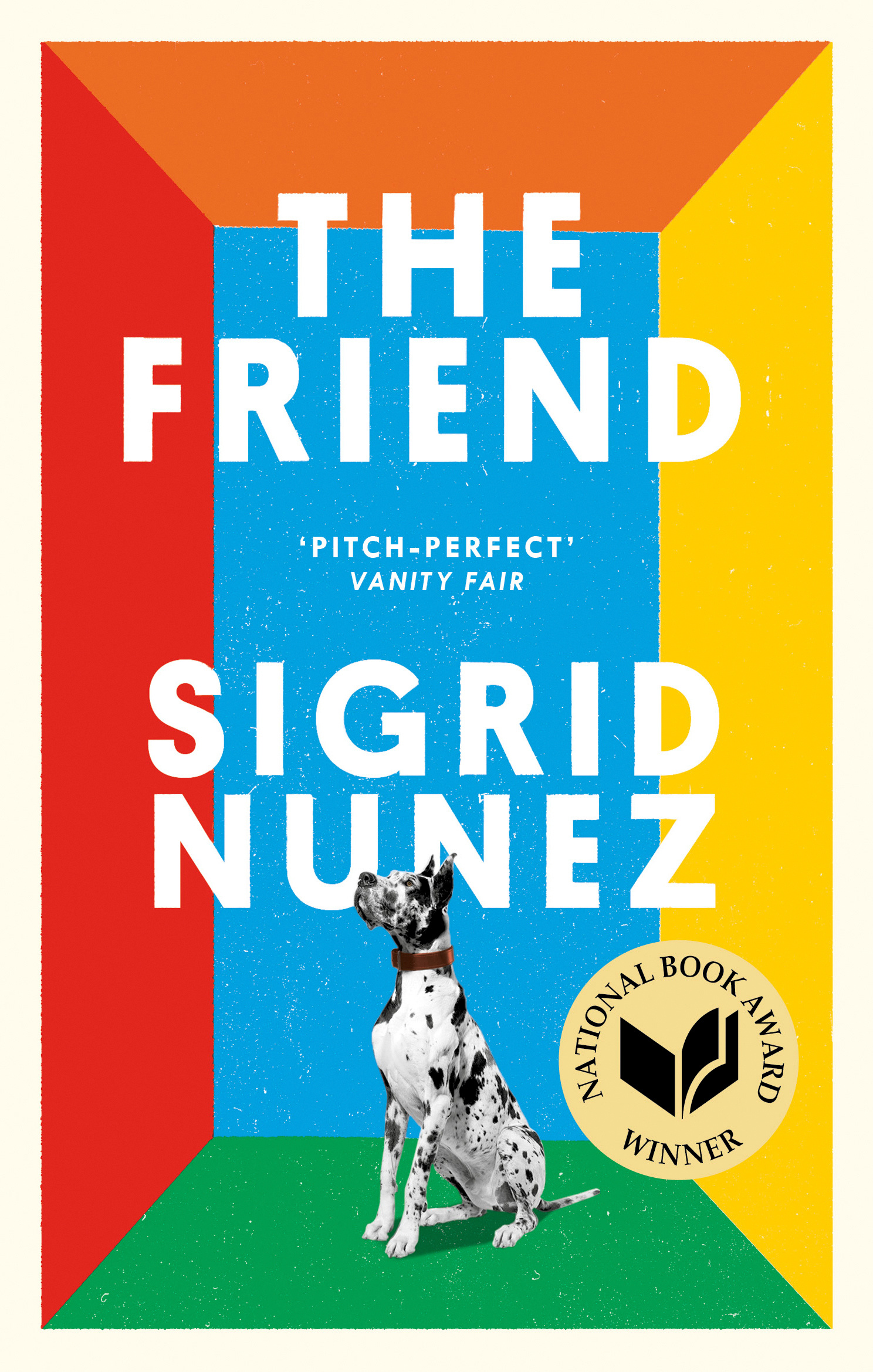 The Friend by Sigrid Nunez, ISBN: 9780349012810