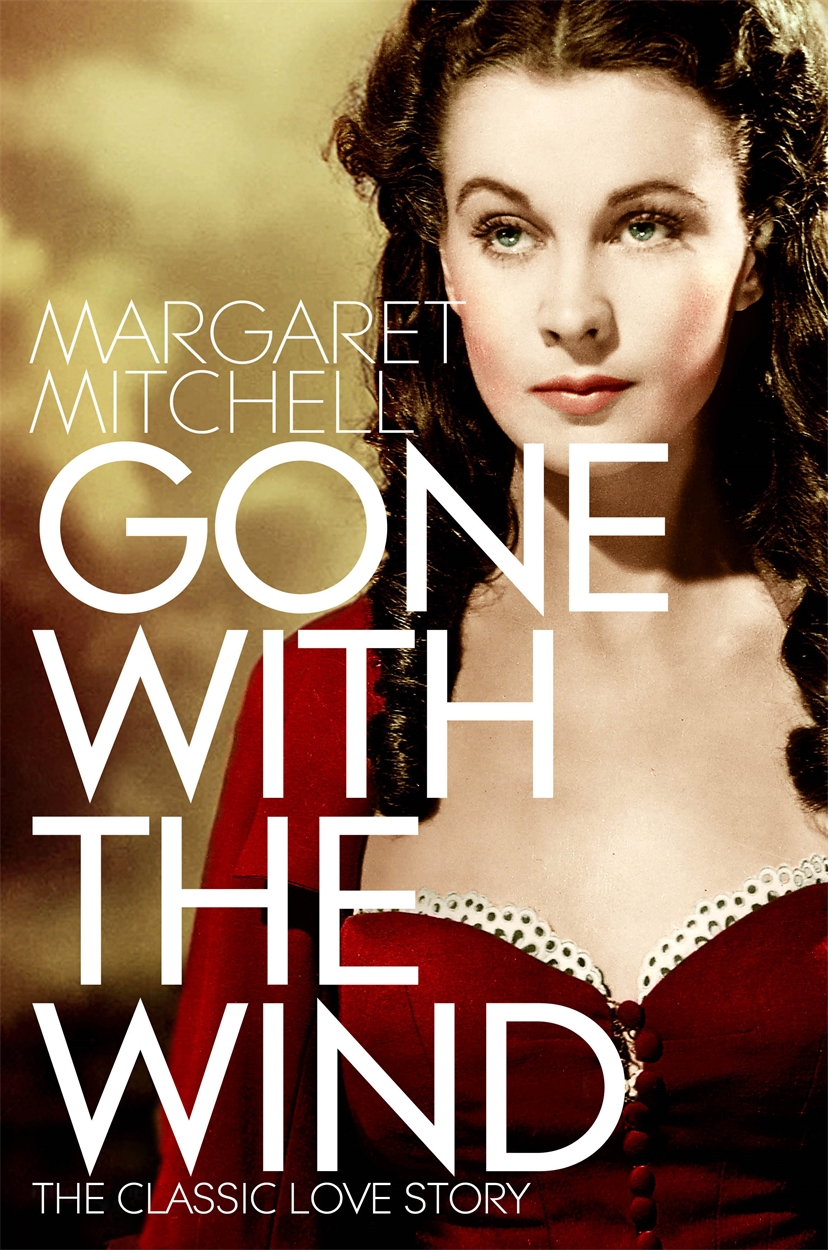Gone With The Wind by Margaret Mitchell, ISBN: 9781447264538