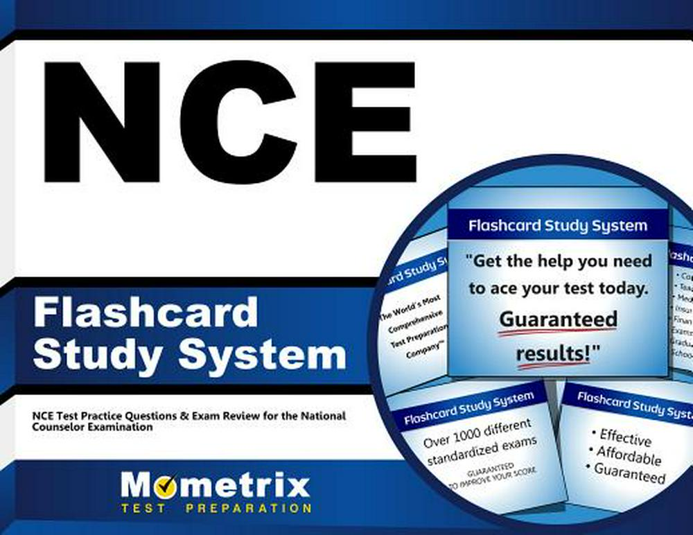 Nce Flashcard Study System: Nce Test Practice Questions and Exam Review for the National Counselor Examination by NCE Exam Secrets Test Prep Team, ISBN: 9781610722322