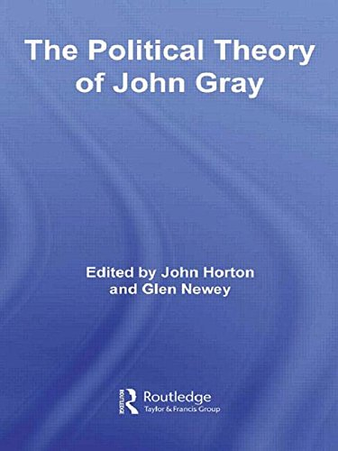 The Political Theory of John Gray by Glen Newey, ISBN: 9780415463669
