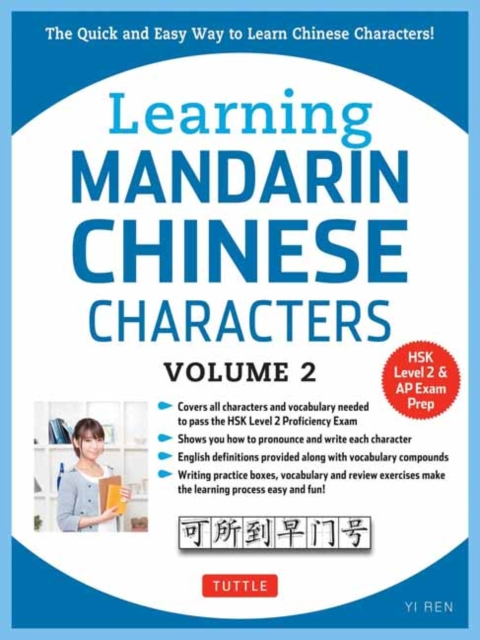 Learning Mandarin Chinese Characters Volume 2The Quick and Easy Way to Learn Chinese Charact...