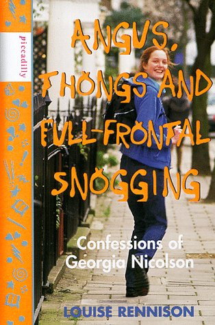 Angus, Thongs and Full-frontal Snogging: Confessions of Georgia Nicolson by Louise Rennison, ISBN: 9781853405198