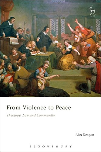 From Violence to PeaceTheology, Law and Community