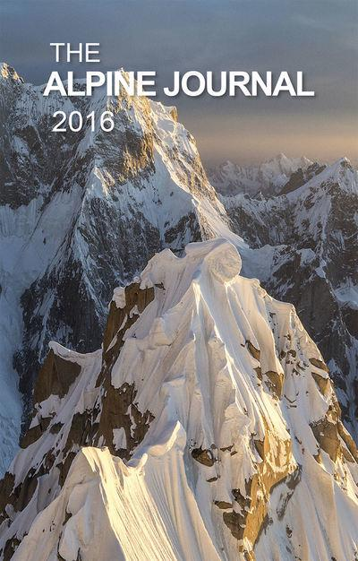 The Alpine Journal 2016: Volume 120