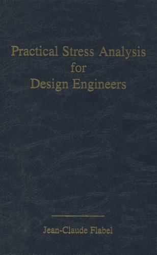 Practical Stress Analysis for Design Engineers