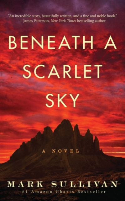 Beneath a Scarlet SkyA Novel