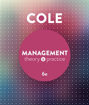Management Theory and Practice with Student Resource Access 12 Months by Kris Cole, ISBN: 9780170354059