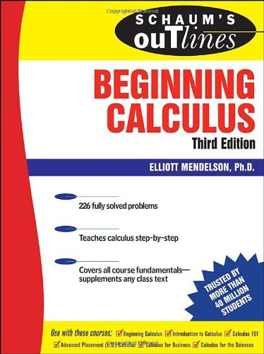 Schaum's Outline of Beginning Calculus