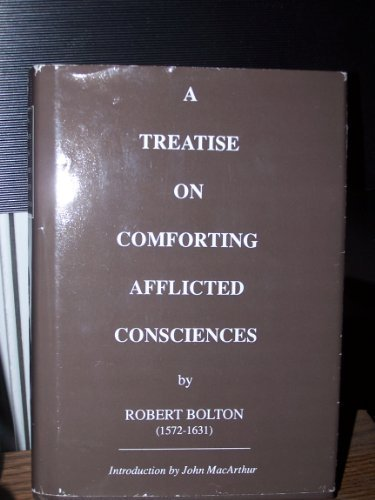 A Treatise on Comforting Afflicted Consciences