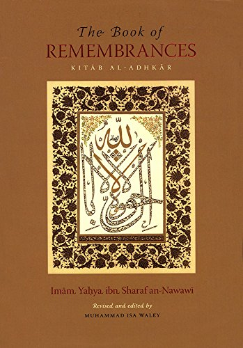 The Book of Remembrance - Kitab al Adkhar