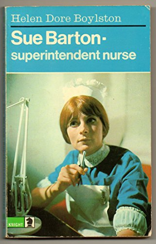 Sue Barton, Superintendent Nurse