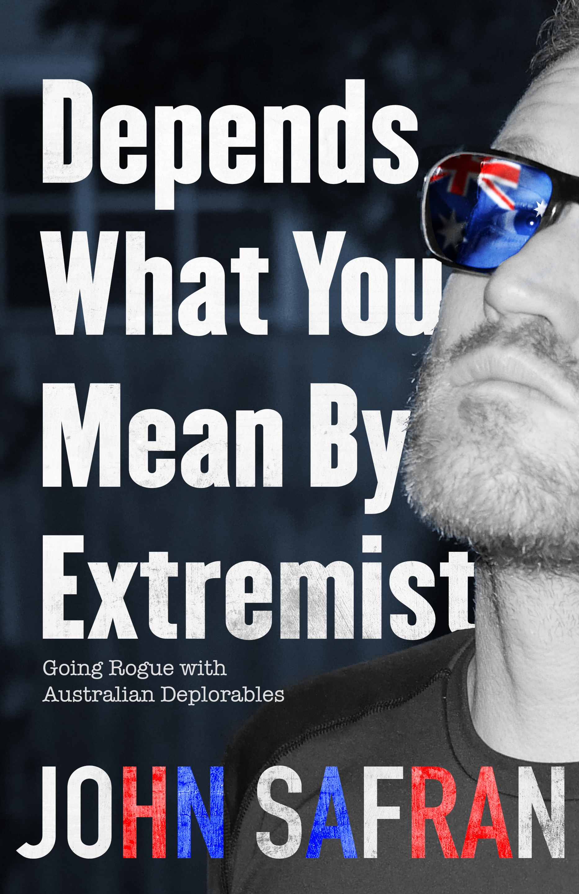 Depends What You Mean by Extremist by John Safran, ISBN: 9781926428772