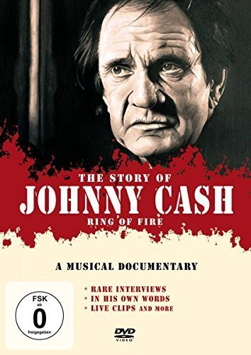 Cash, Johnny - Ring Of Fire: The Story by Johnny Cash