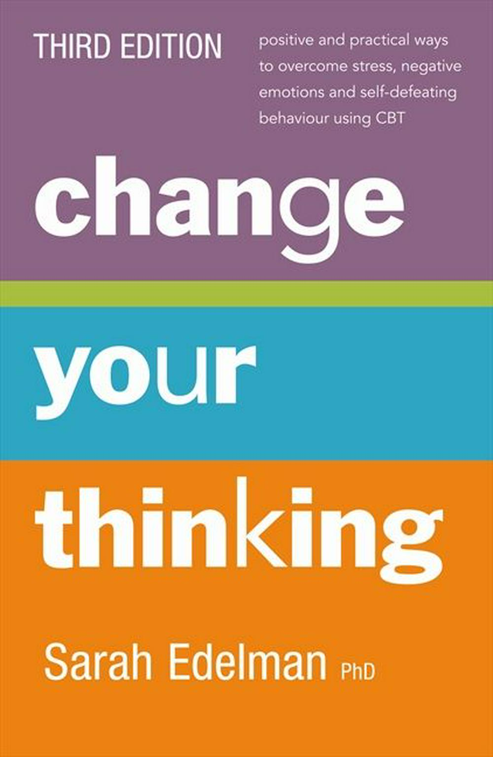 Change Your Thinking by Sarah Edelman, ISBN: 9780733332241