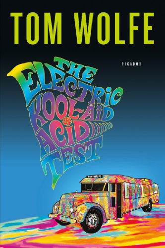 The Electric Kool-Aid Acid Test by Tom Wolfe, ISBN: 9780553380644