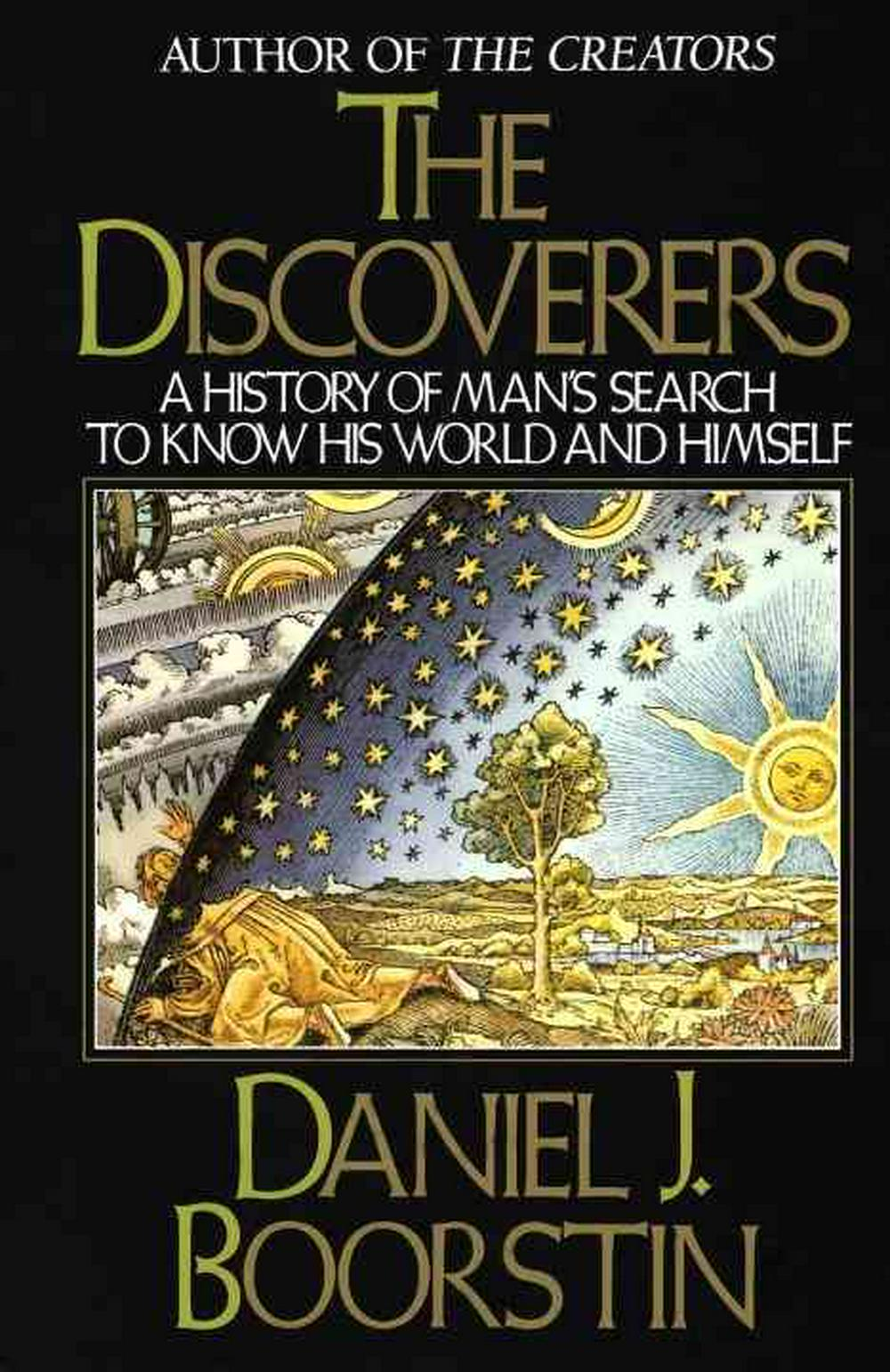 History of Man's Search to Know His World and Himself