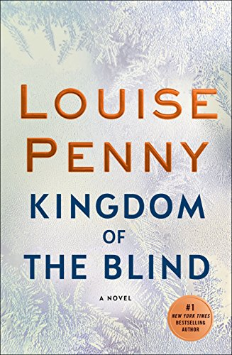 Kingdom of the Blind (Chief Inspector Gamache Novel)