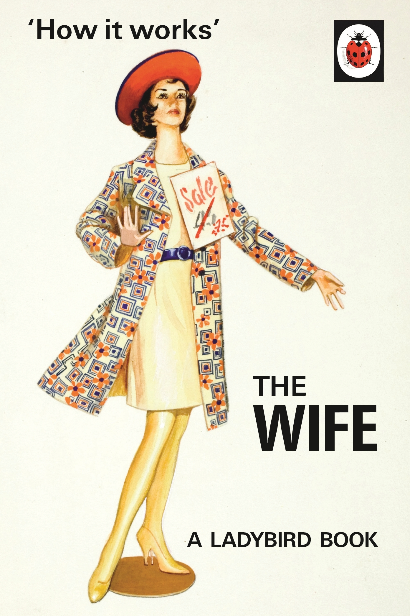How it Works: The Wife (Spoof Ladybirds)