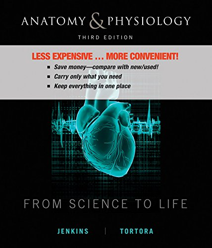 Anatomy and Physiology From Science to Life 3E    Binder Ready Version + WileyPlus Standalone Registration Card