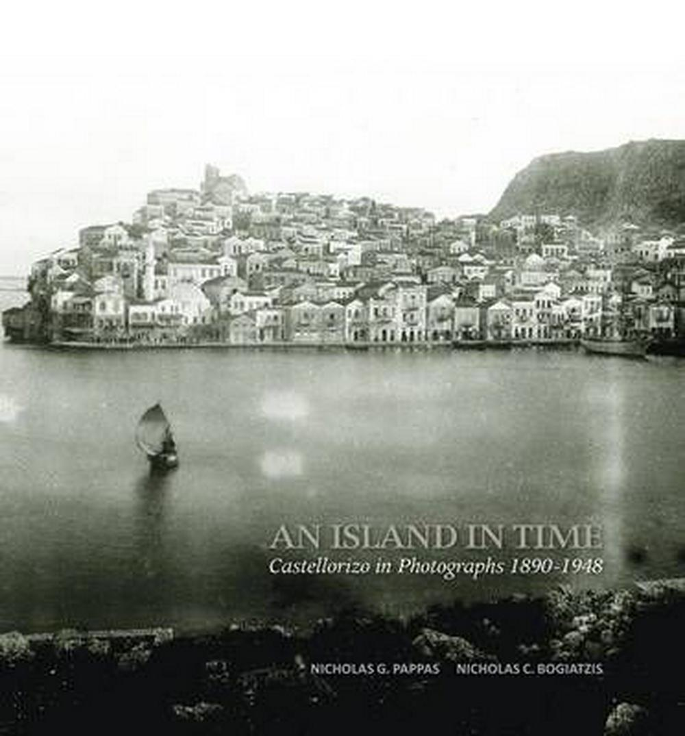 An Island in TimeCastellorizo in Photographs
