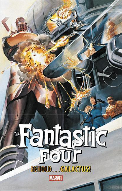Fantastic Four: Behold...Galactus! by Stan Lee, ISBN: 9781302913298