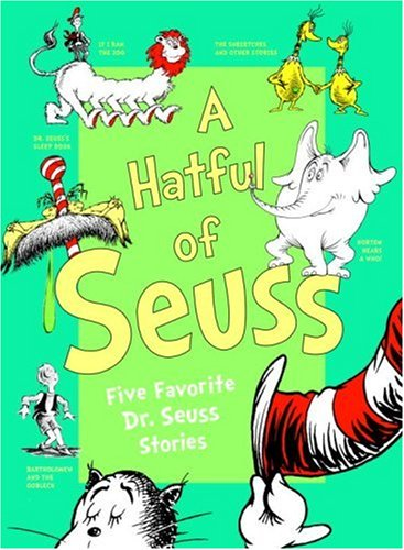 A Hatful of Seuss: Five Favorite Dr. Seuss Stories: Horton Hears A Who! / If I Ran the Zoo / Sneetches / Dr. Seuss's Sleep Book / Bartholomew and the Oobleck by Seuss, Dr., ISBN: 9780679883883