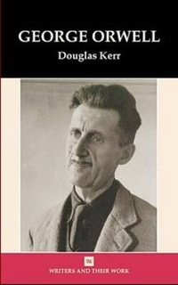 life and works of george orwell