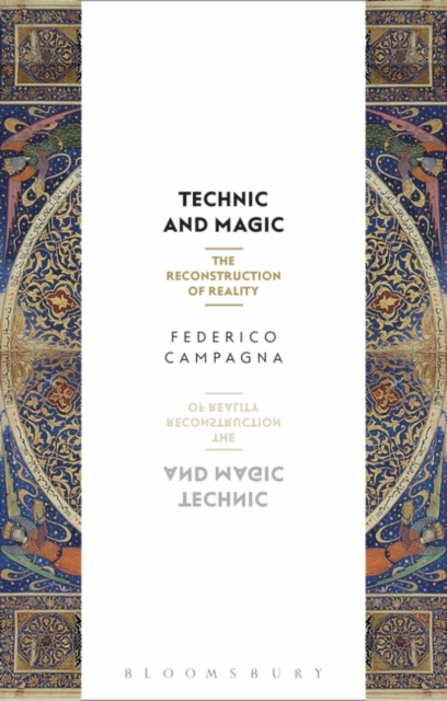 Technic and Magic by Federico Campagna, ISBN: 9781350044029