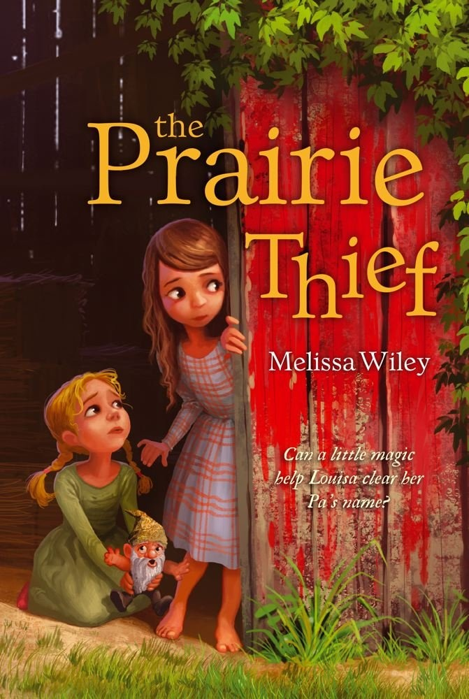 The Prairie Thief by Melissa Wiley, ISBN: 9781442440579
