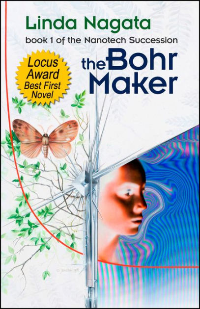 The Bohr Maker by Linda Nagata, ISBN: 9781937197025