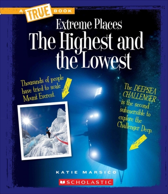 The Highest and the LowestTrue Bookextreme Places