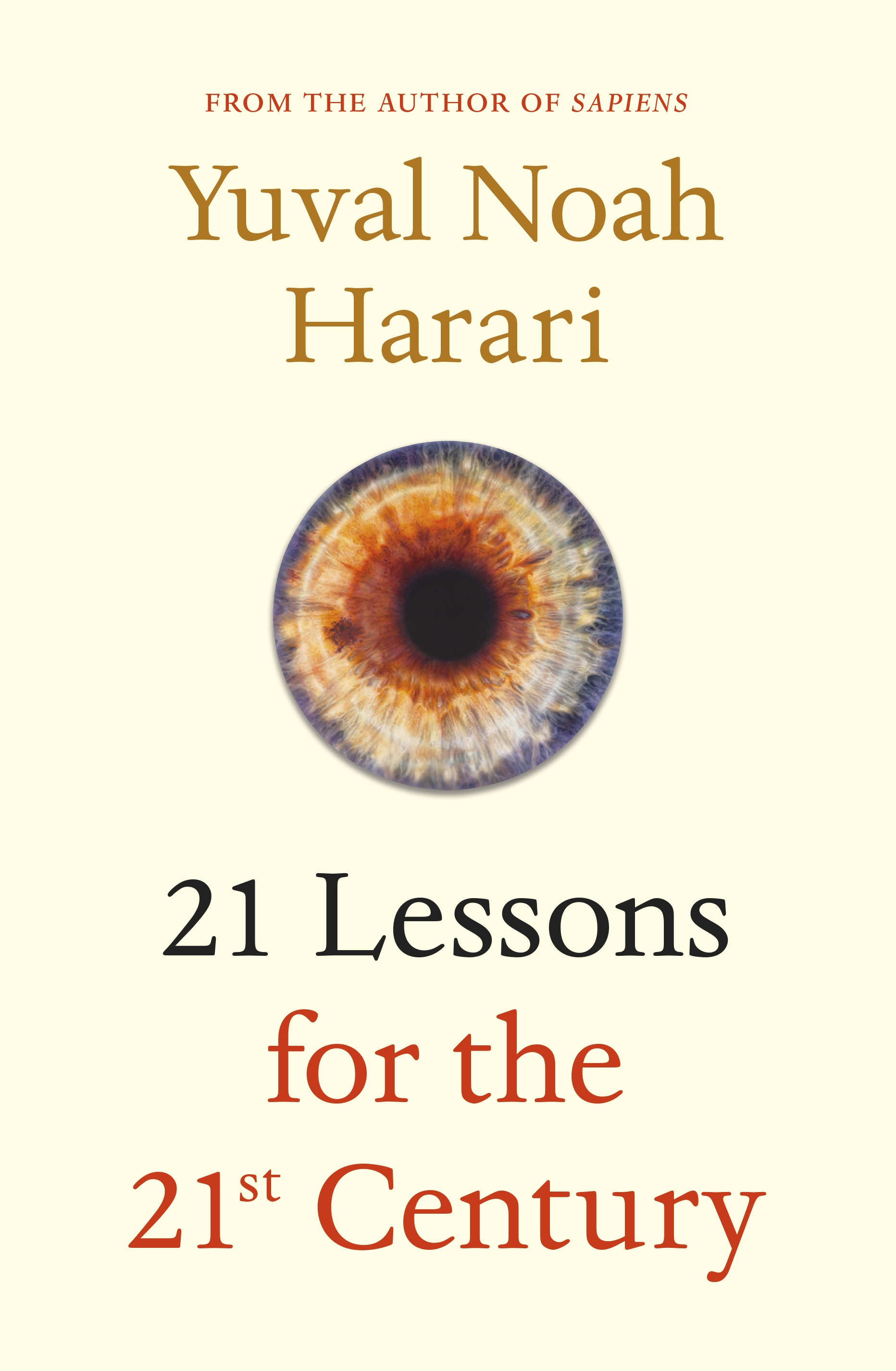 21 Lessons for the 21st Century by Yuval Noah Harari, ISBN: 9781787330870