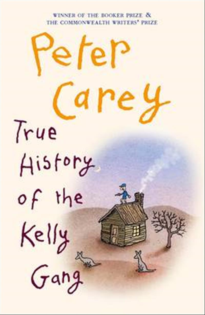 True History of the Kelly Gang by Carey Peter, ISBN: 9780143571209