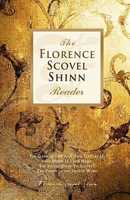 The Florence Scovel Shinn Reader