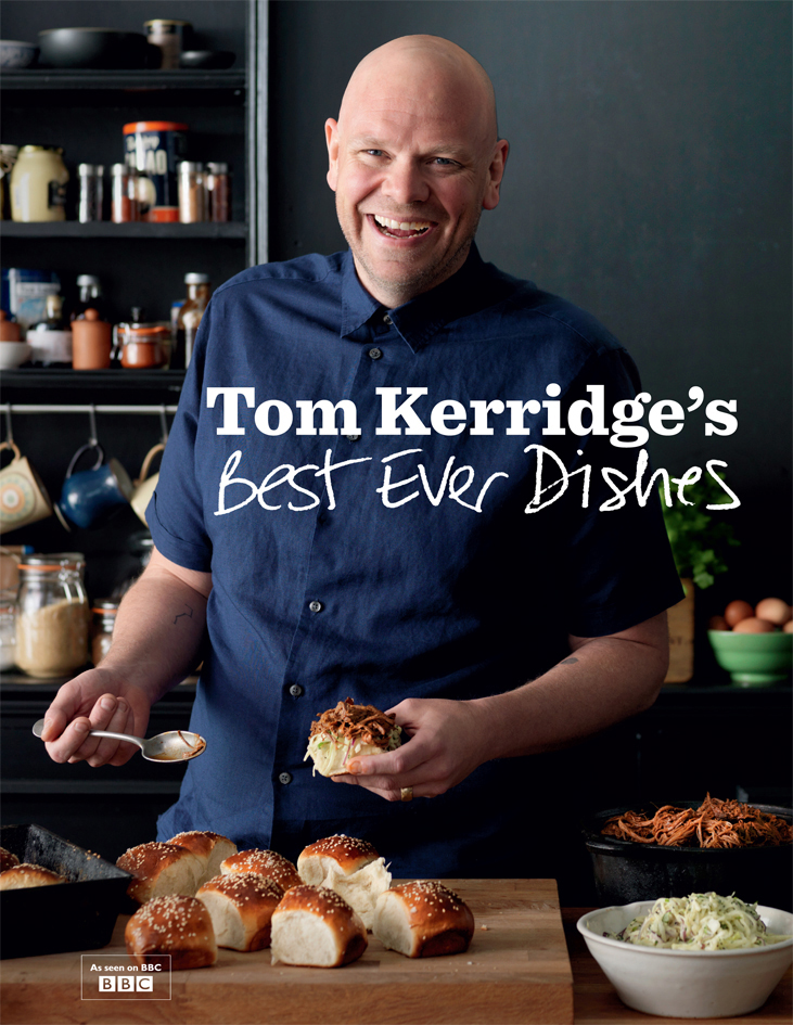 Tom Kerridge's Best Ever Dishes by Tom Kerridge, ISBN: 9781472909411