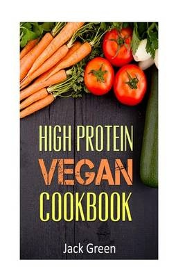 Vegan: High Protein Vegan Cookbook-Vegan Diet-Gluten Free & Dairy Free Recipes (Slow cooker,crockpot,Cast Iron)