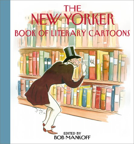 """The New Yorker"" Book of Literary Cartoons"