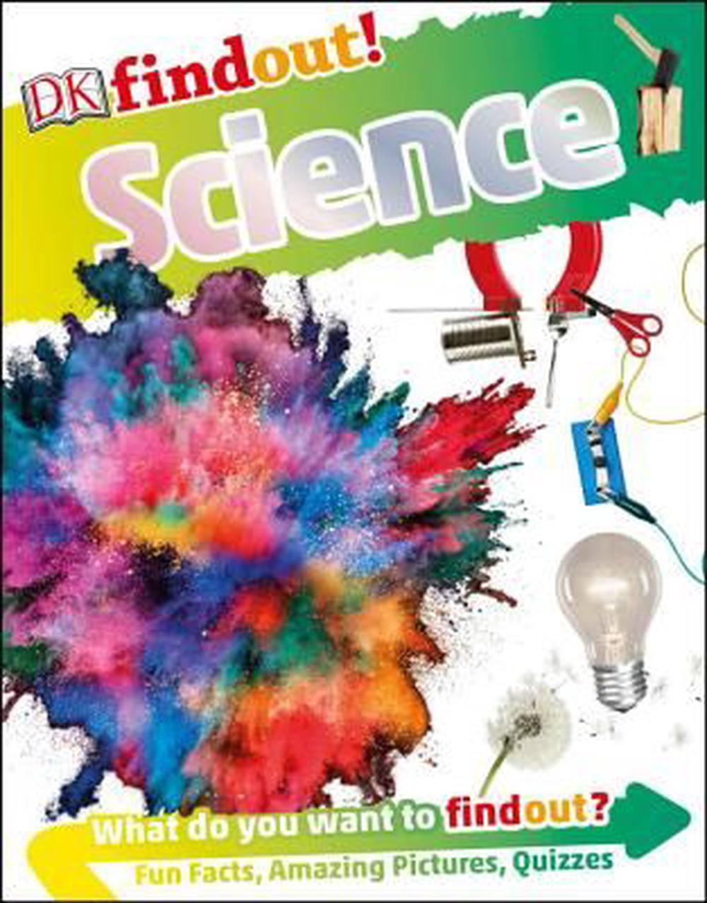 DK Findout! ScienceDK Find Out! by DK, ISBN: 9781465454249