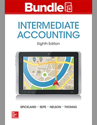Loose Leaf Intermediate Accounting W/Annual Report; Connect Access Card; Aleks 11w by J David Spiceland, ISBN: 9781259569753