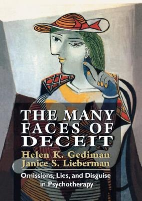 The Many Faces of Deceit: Omissions, Lies, and Disguise in Psychotherapy