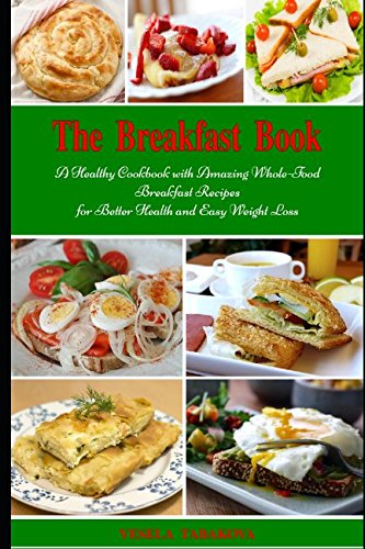 Booko comparing prices for the breakfast book a healthy cookbook the breakfast book a healthy cookbook with amazing whole food breakfast recipes for better forumfinder Images
