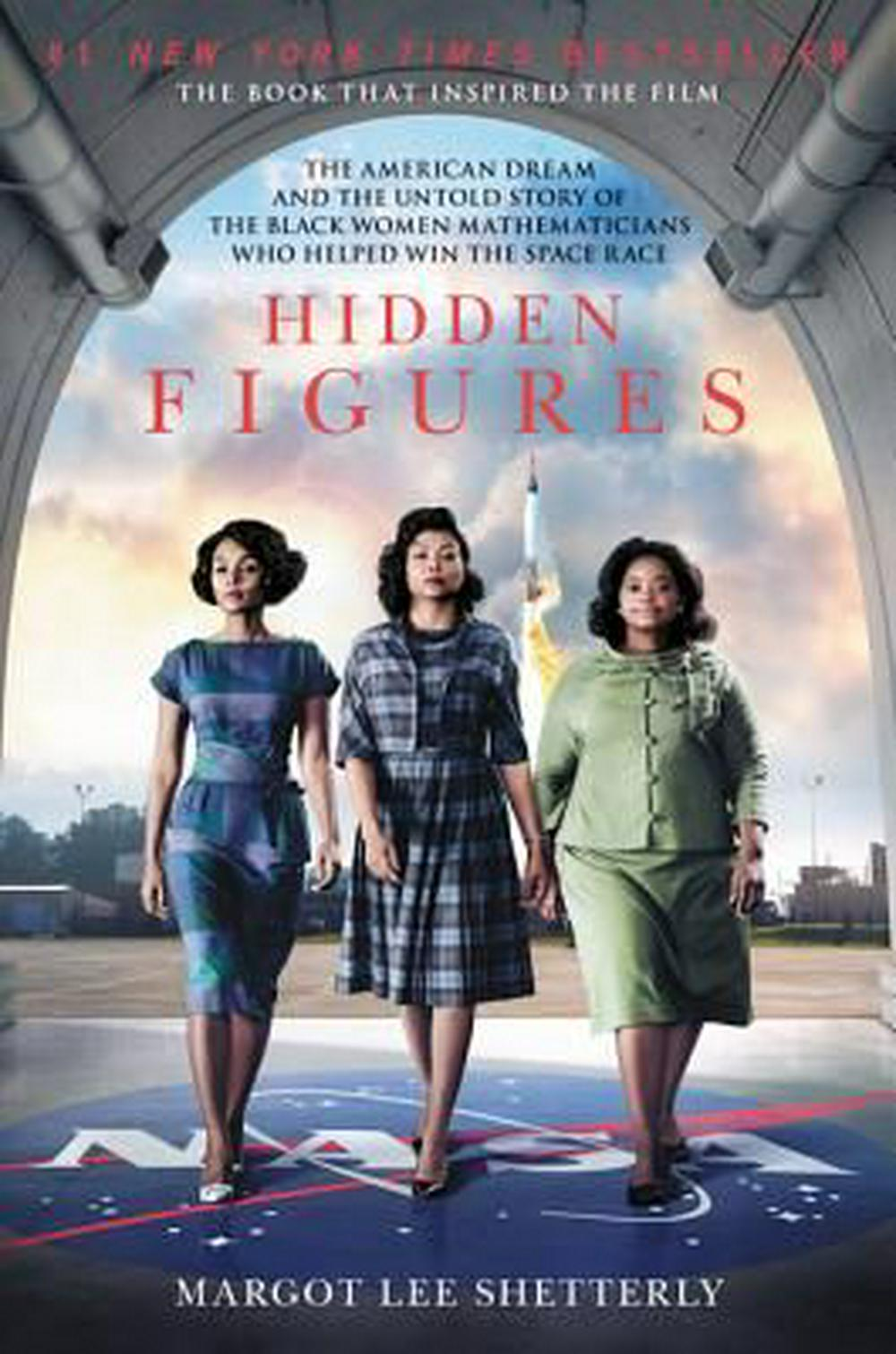 Hidden Figures by Margot Lee Shetterly, ISBN: 9780062363602