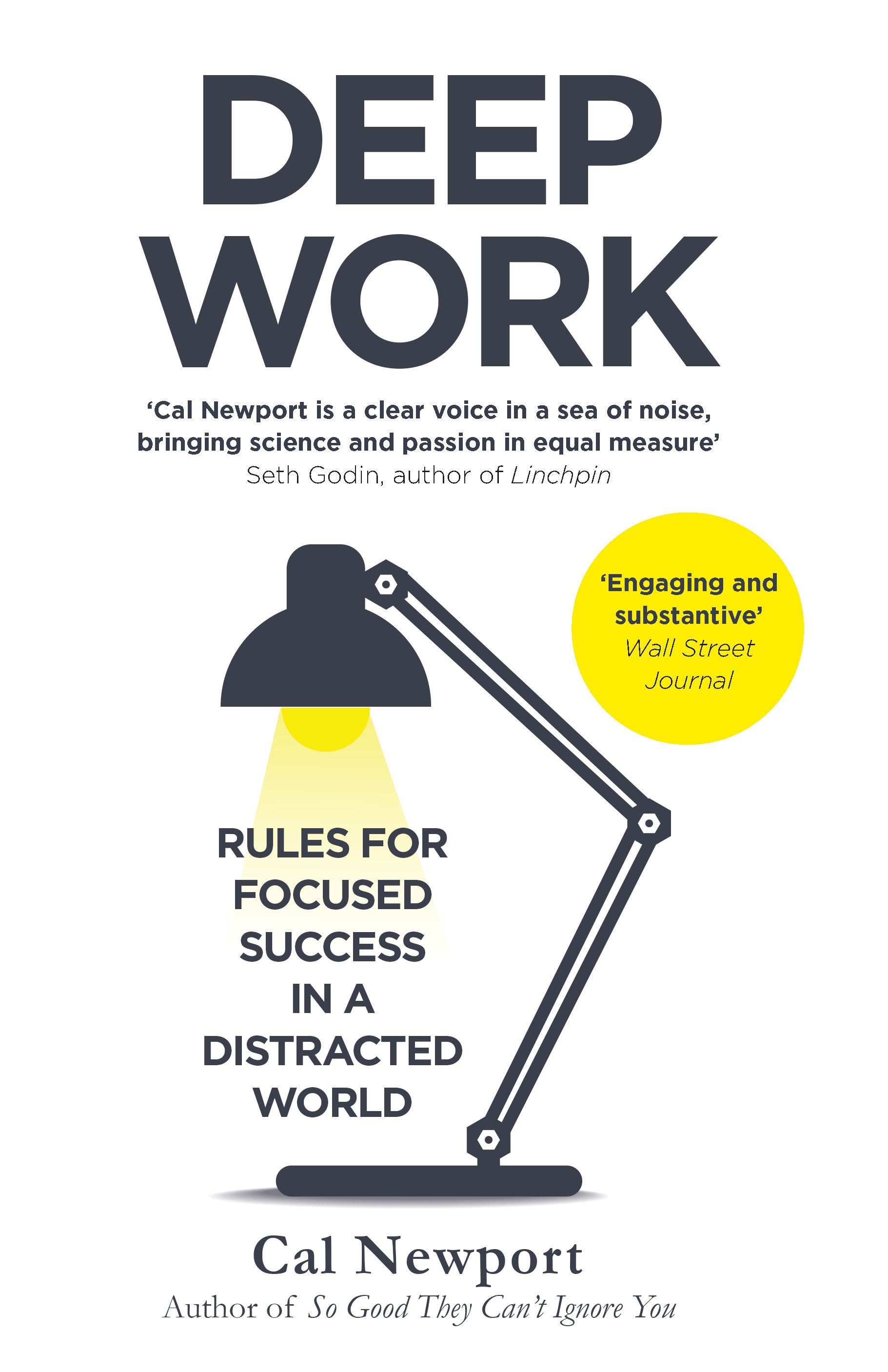 Deep Work: Rules for Focused Success in a Distracted World by Cal Newport, ISBN: 9780349411910