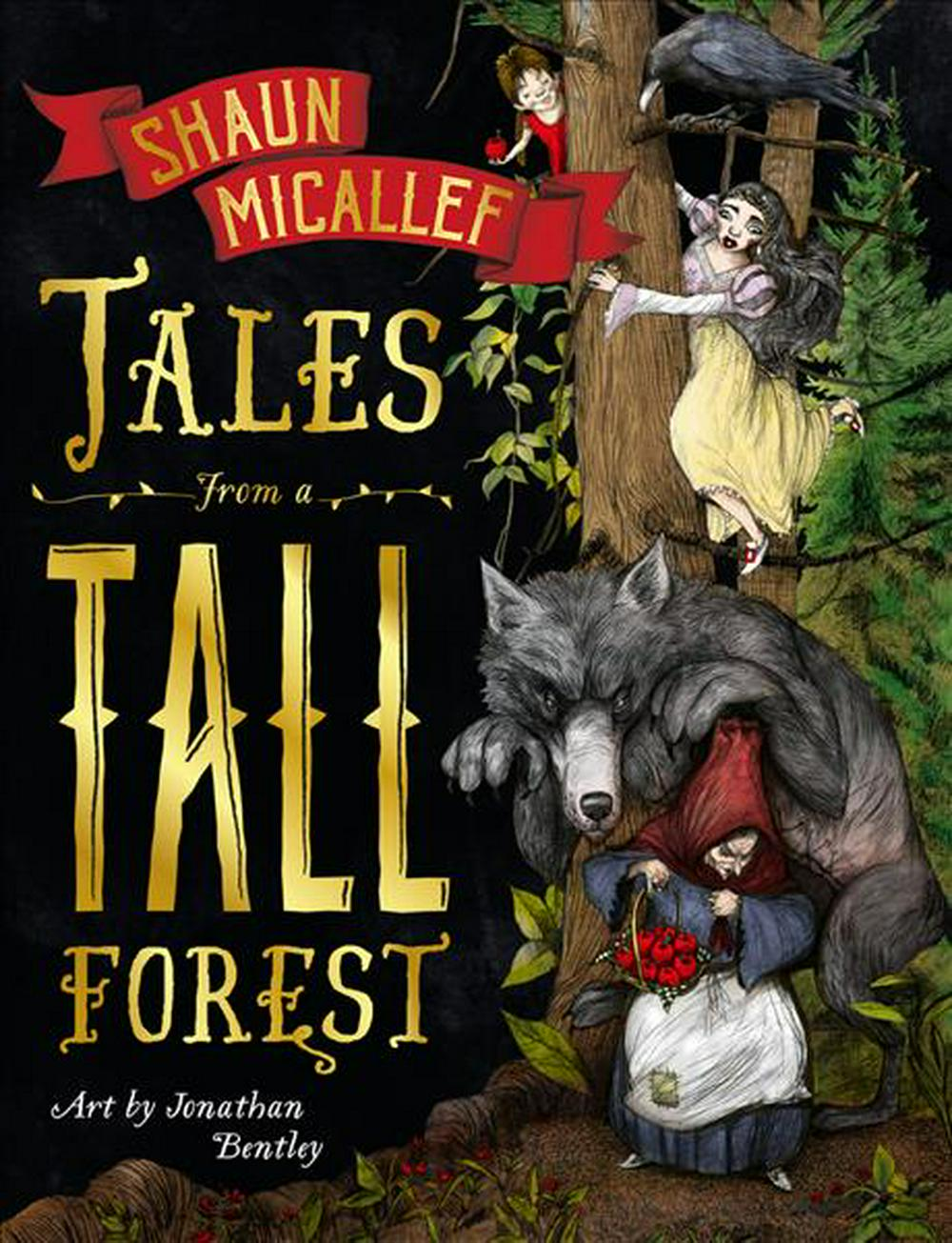 Tales From a Tall Forest by Shaun Micallef,Jonathan  Bentley, ISBN: 9781760129590
