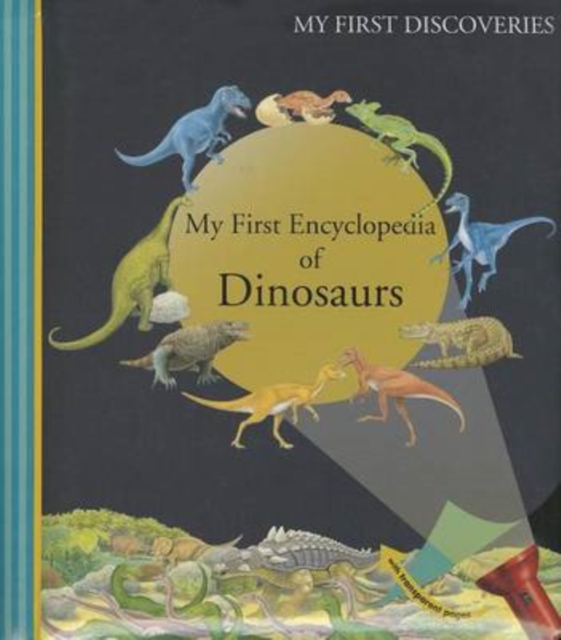 My First Encyclopedia of Dinosaurs by Henri Galeron, ISBN: 9781851034246