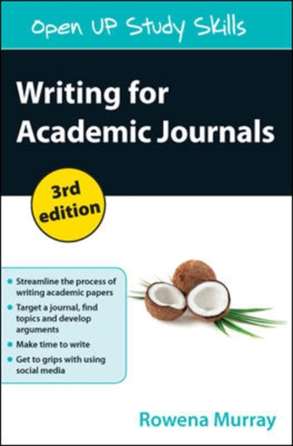 Writing for Academic Journals by Rowena Murray, ISBN: 9780335263028